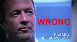 O'Malley Did NOT Pass Jessica's Law