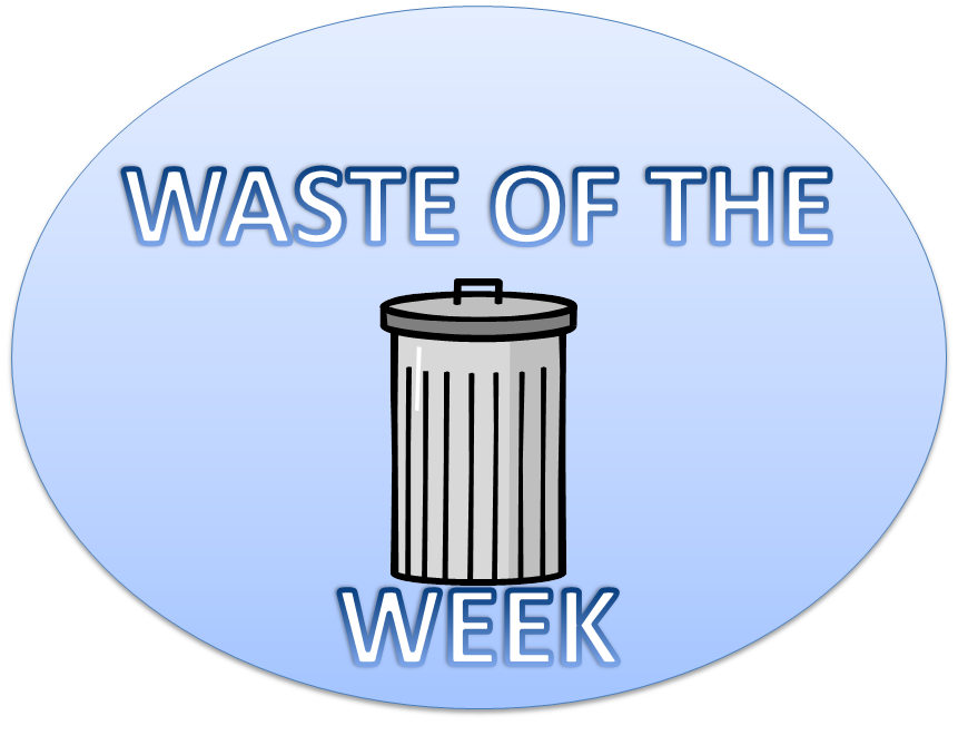 Waste_of_the_Week