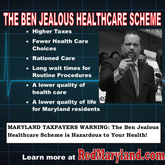 The Ben Jealous Medicare Scheme is Hazardous to Your Health