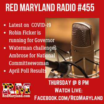 Red Maryland Radio #455: April 16, 2020 and April Poll Results